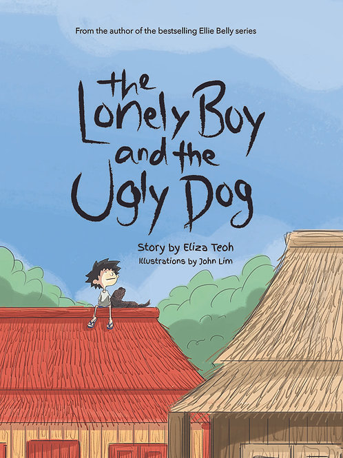 The Lonely Boy and the Ugly Dog [Display copy]