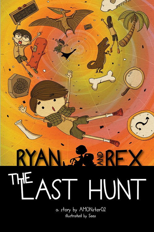 Ryan and Rex #3: The Last Hunt (display copy)