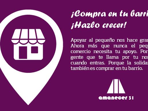 Amanecer 31 lanza una campaña de apoyo al comercio local y las tiendas de barrio