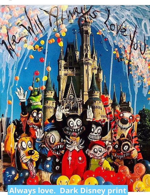 "Signed ""Dark Disney:Always love"" Print."