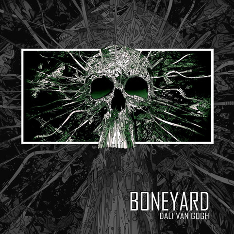 "Dali Van Gogh Releasing Explosive New Single: ""Boneyard"""