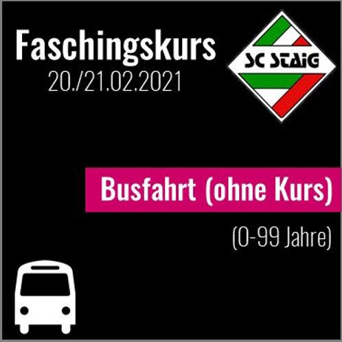 BUSFAHRT (Faschingskurs)