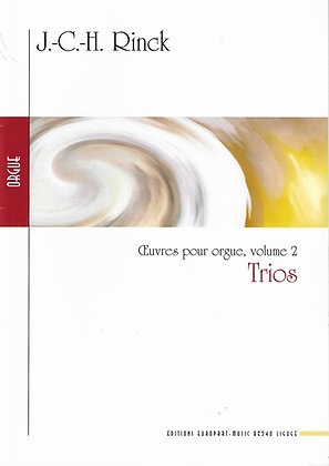 RINCK J.C.H., Trios -Oeuvres pour orgue - vol 3