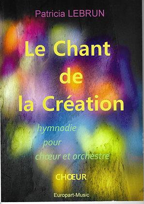 Patricia Lebrun, Le chant de la création (Conducteur)