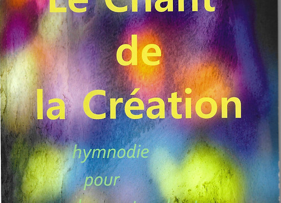 LEBRUN Patricia, Le chant de la création (Conducteur)