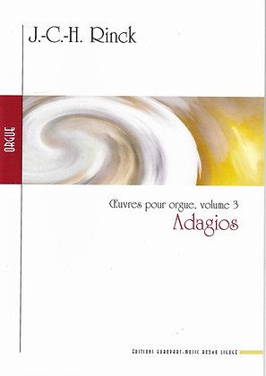 RINCK J.-C.-H., Adagios, oeuvres pour orgue, vol3