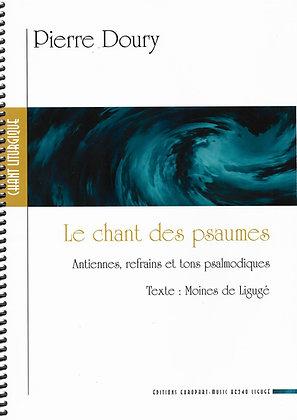 Pierre Doury, Le chant des psaumes
