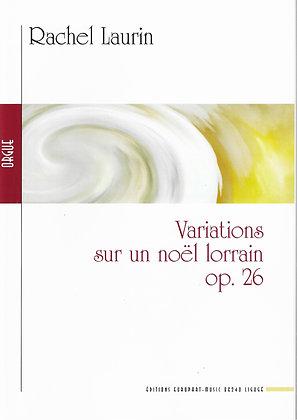 LAURIN Rachel, Variations sur un noël lorrainop. 26