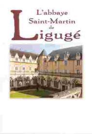 L'abbaye Saint-Martin de Ligugé