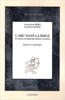 L'arc dans la bible et dans le proche-orient ancien
