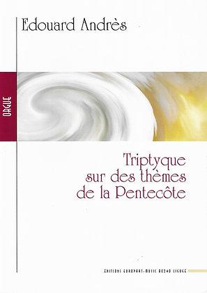 ANDRES Edouard, Triptype sur des thèmes de la Pentecôte