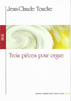 J.-Cl. Touche, Trois pièces orgue
