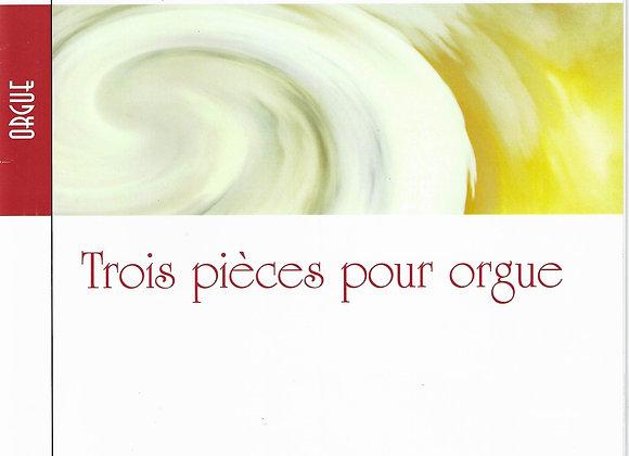 TOUCHE Jean-Claude. Trois pièces orgue