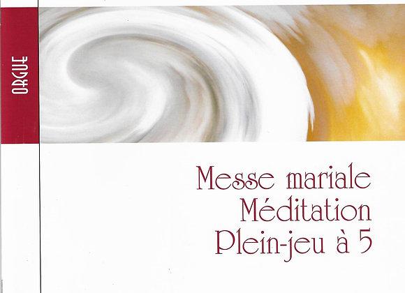 PAGOT Jean, Messe mariale-méditation-plein jeu A5