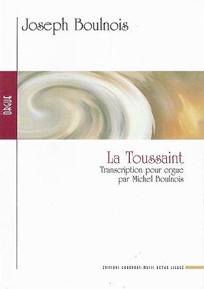 Joseph Boulnois, La Toussaint