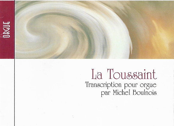 BOULNOIS Joseph, La Toussaint