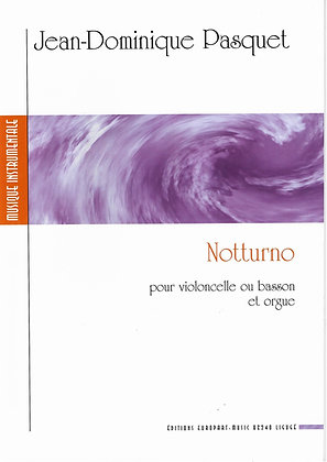 J. Dominique Pasquet, Notturno pour violoncelle ou basson et orgue