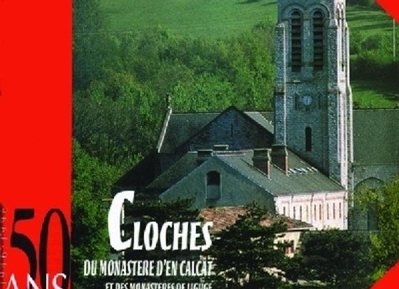 Cloches monastère En-Calcat / Ligugé