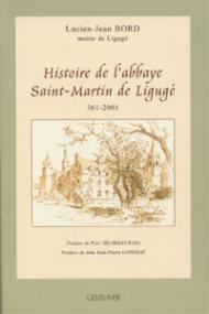 Histoire de l'abbaye Saint-Martin de Ligugé