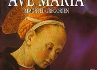 Ave Maria Immortel Grégorien