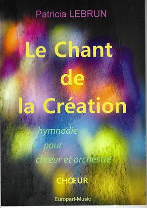 Patricia Lebrun, Le chant de la création