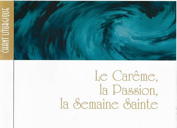 DOURY Pierre., LEMOINE Michel .....Le Carême, la Passion, la semaine sainte