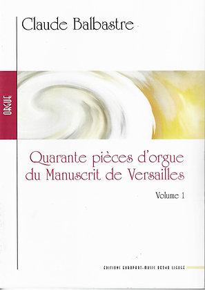 BALBASTRE Claude, Quarante pièces d'orgue manuscrit de Versailles