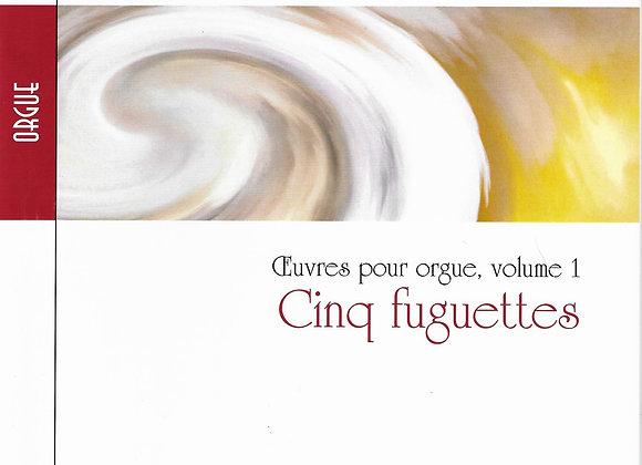 RINCK J.-C.-H., Cinq fuguettes, oeuvres pour orgue, vol 1