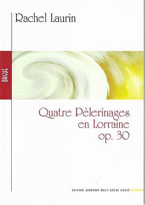 Rachel Laurin, Quatre Pèlerinages en Lorraine op.30