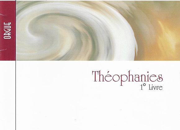 GUIBERTEAU Francine, Théophanie, 1°livre