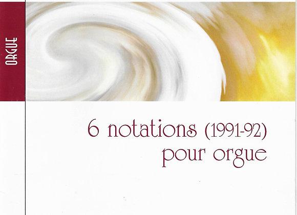 AUBERTIN Valéry, 6 notations pour orgue (1991-92)