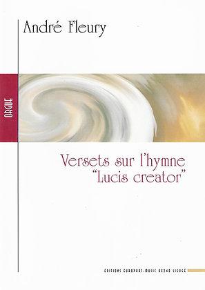 FLEURY André, Versets sur l'hymne 'Lucis creator'