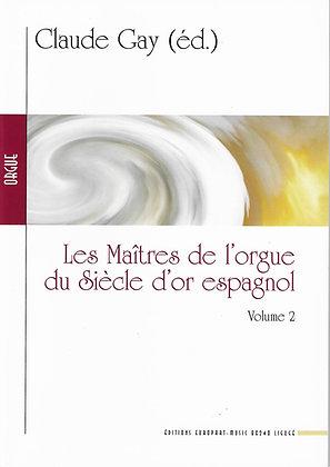 Les Maîtres de l'orgue du siècle d'or espagnol