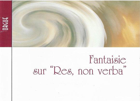 """GAGNE Richard., Fantaisie sur """"Res, non verba """""""