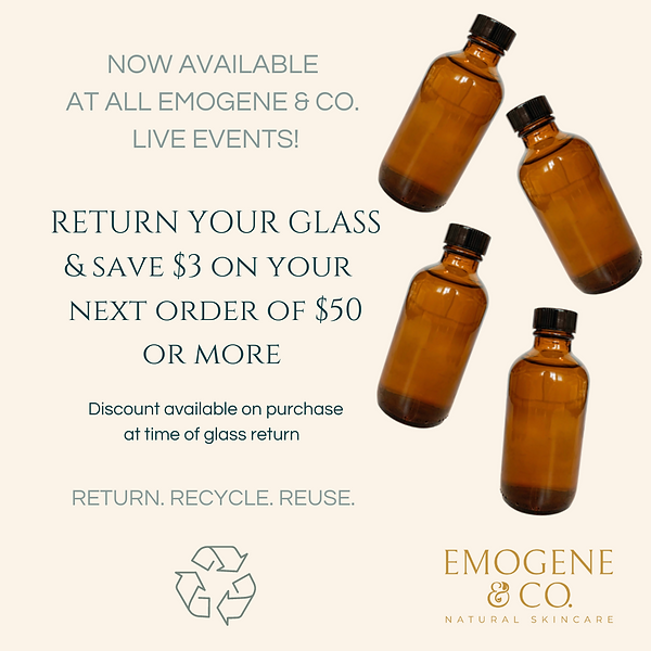 Bring your empty Emogene & Co. glass bottles to (2).png
