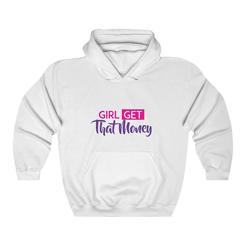 Girl Get That Money - Unisex Heavy Blend™ Hooded Sweatshirt