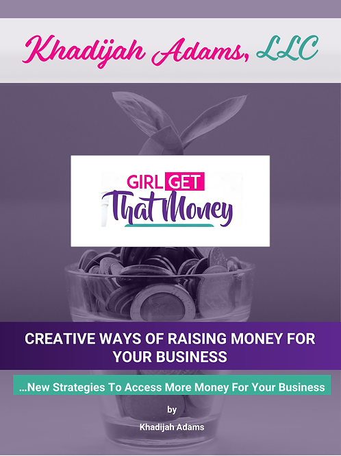 Creative Ways of Raising Money for Your Business
