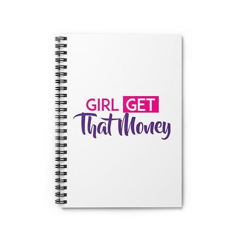 Girl Get That Money Spiral Notebook - Ruled Line