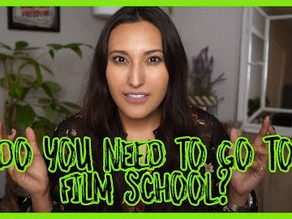 Do I Need To Go To Film School To Work In Film?