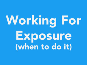 Working for Exposure vs Paying Jobs in the Entertainment Industry