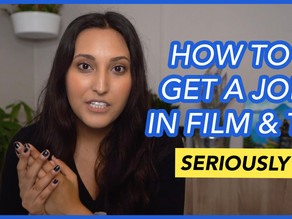 How to Get a Job in Film and TV (Honest Answer)