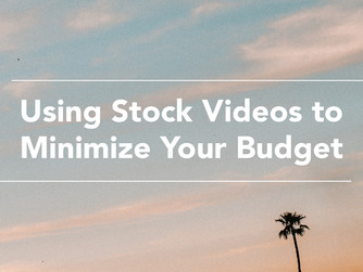 Using Stock Videos to Minimize Your Budget