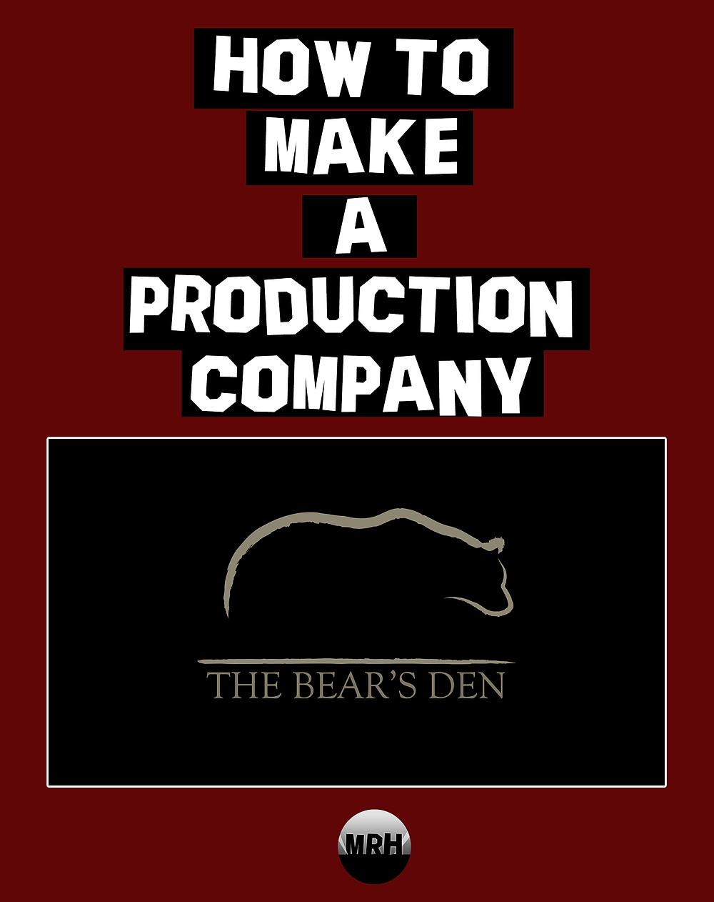 How To Make A Production Company