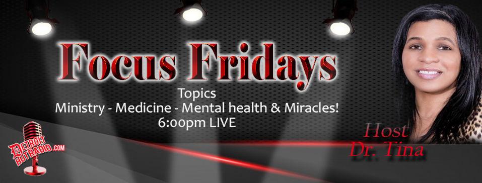 Focus Friday w Dr Tina.jpg