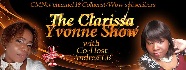 The Clarissa Yvonne Show w Andrea LB vie