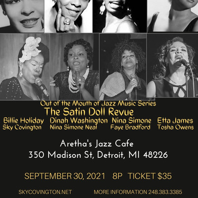 """Unlimited Sky Production Proudly Presents  """" Out of the Mouth of Jazz Music Series  """"The Satin Doll"""