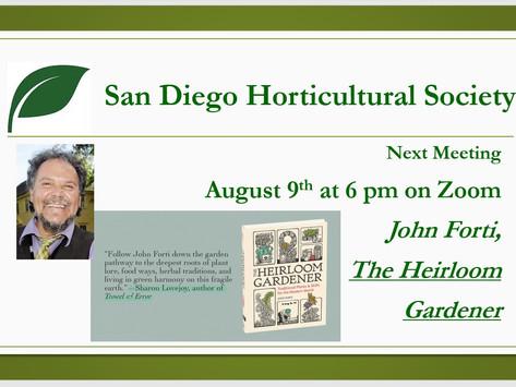 AUGUST MEETING REPORT: John Forti, The Heirloom Gardener