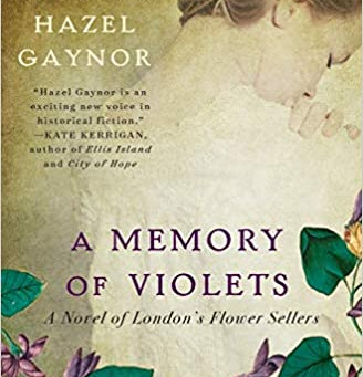 SD HORT BOOK CLUB: April 26, 2021 - A Memory Of Violets by Hazel Gaynor