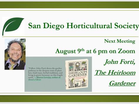 AUGUST MEETING: John Forti - The Heirloom Gardener August 9 @ 6pm on Zoom