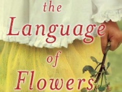 BOOK CLUB: The Language of Flowers by Vanessa Diffenbaugh